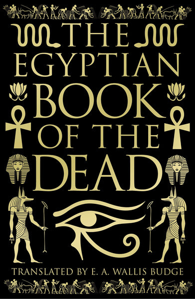 The Egyptian Book of the Dead (Deluxe Slipcase Edition)