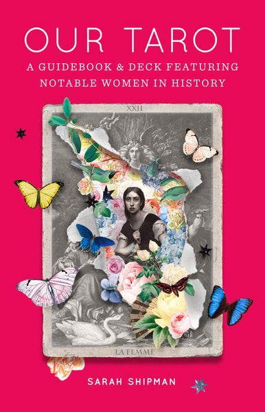 Our Tarot:  Guidebook & Deck feat.  Notable Women in History