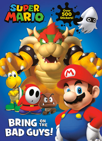 Super Mario: Bring on the Bad Guys Sticker Book