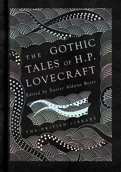 Gothic Stories of H.P. Lovecraft