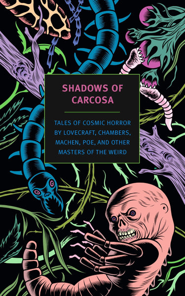 Shadows of Carcosa: Tales of Cosmic Horror