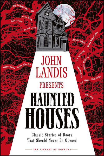 John Landis Presents: Haunted Houses