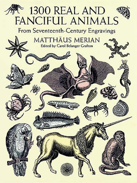 1300 Real and Fanciful Animals