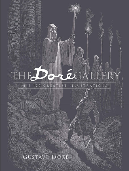 The Dore Gallery: His 120 Greatest Illustrations