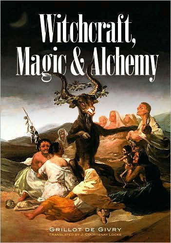 Witchcraft, Magic, and Alchemy