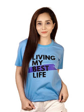 Load image into Gallery viewer, Living My Best Life Sky Blue T-Shirt For Women