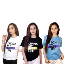 Load image into Gallery viewer, Pack of 3 Living My Best Life T-Shirts Combo For Women