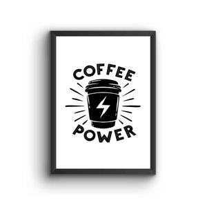 Coffee Power Poster Frame