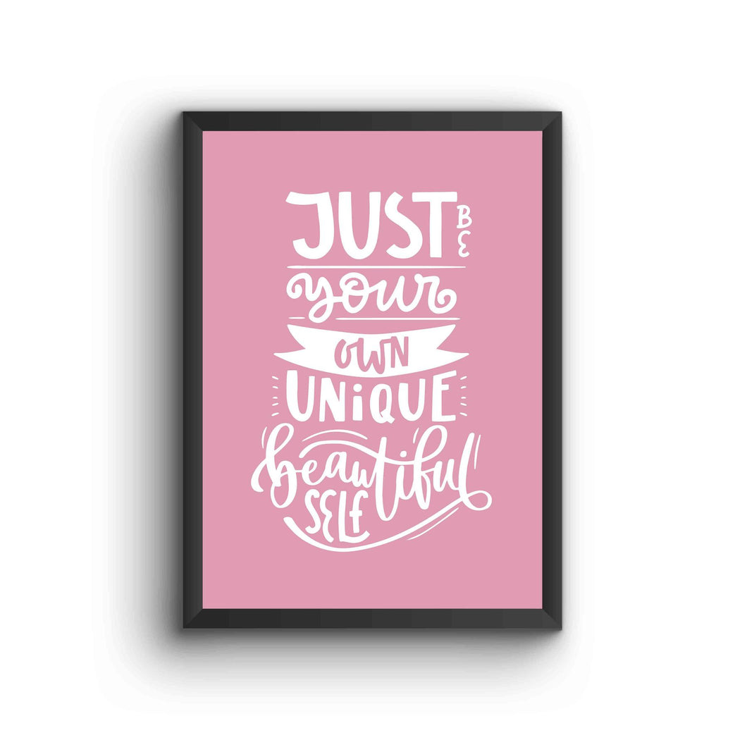 Just Be Your Own Self Poster Frame
