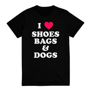 I ❤️ Shoes, Bags & Dogs Unisex Tee Pre-Order