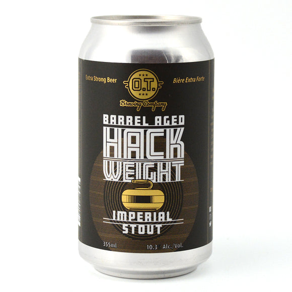 O.T. BREWING BARREL AGED HACK WEIGHT IMPERIAL STOUT 355ML