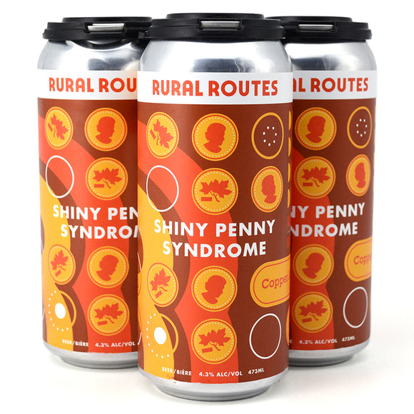 RURAL ROUTES SHINY PENNY SYNDROME COPPER ALE 4C