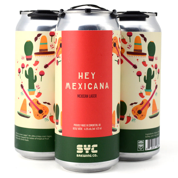 SYC HEY MEXICANA MEXICAN LAGER 4C