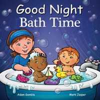 Good Night Bath Time (Good Night Our World)