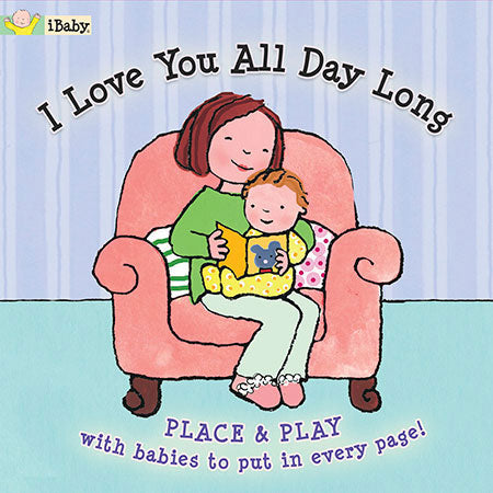 Tether Books - I Love You All Day Long - Baby Toys & Gifts for Babies - Fat Brain Toys
