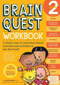 Brain Quest, Grade 2 : a Whole Year of Curriculum-Based Exercises and Activities in One Fun Book!