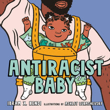 Load image into Gallery viewer, Antiracist Baby Picture Book