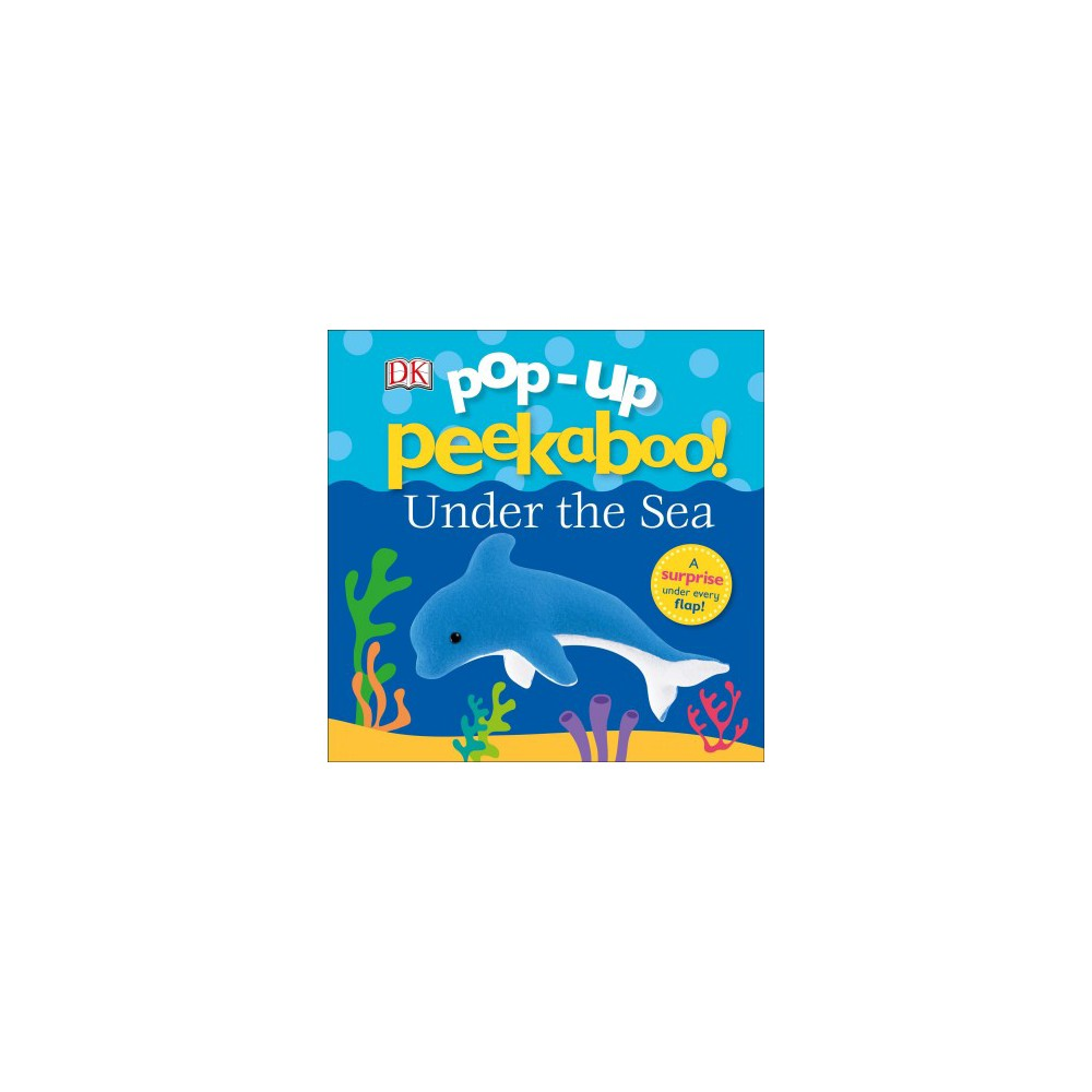 Pop-up Peekaboo :  Under the Sea