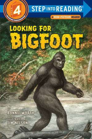 Step Into Reading - Looking for Bigfoot