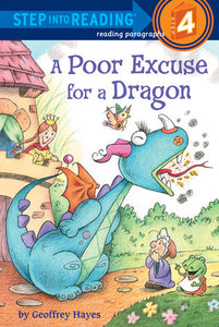 Step Into Reading - A Poor Excuse for a Dragon