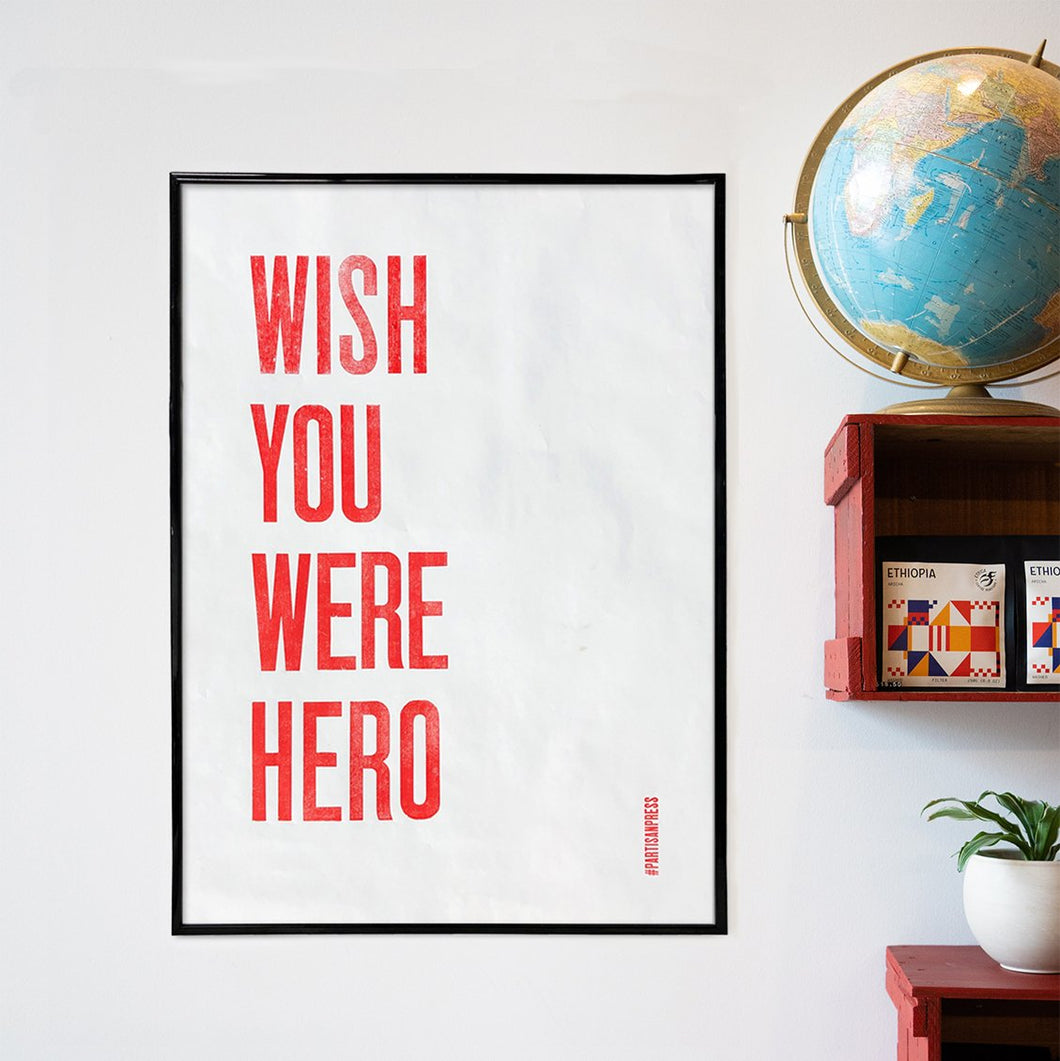 Poster WISH YOU WERE HERO - Ethica Roasters