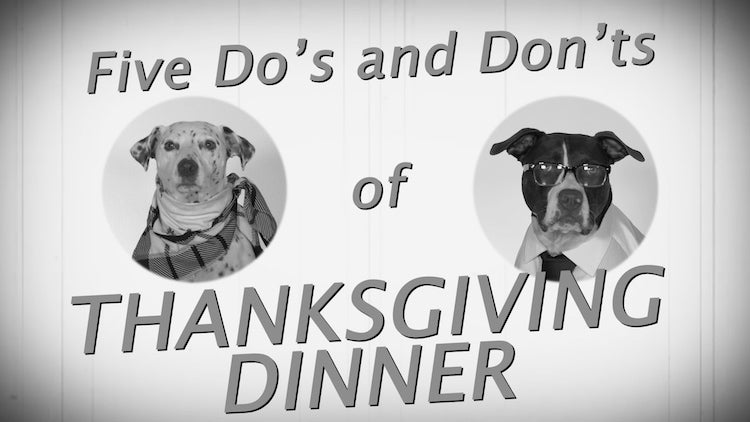 Five Do's and Don'ts of Thanksgiving Etiquette
