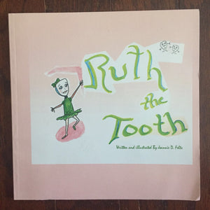 Ruth the Tooth (Jeannie Daniels Felts) - Paperback