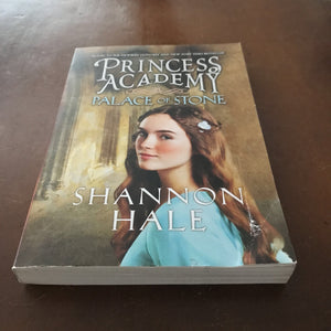 Palace of Stone (Princess Academy) (Shannon Hale) -series