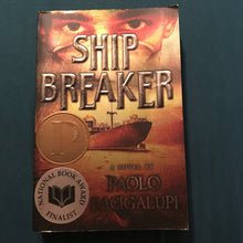 Load image into Gallery viewer, Ship Breaker (Paolo Bacigalupi) -chapter
