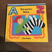 Load image into Gallery viewer, Zoe and Her Zebra (Clare Beaton) -hardcover