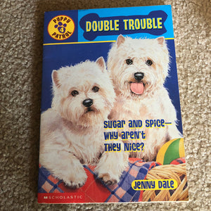 Double Trouble (Puppy Patrol) (Jenny Dale) -series