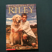 Load image into Gallery viewer, The Summer of Riley (Eve Bunting) -chapter