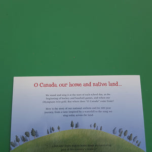 Our Song: the Story of O Canada-educational