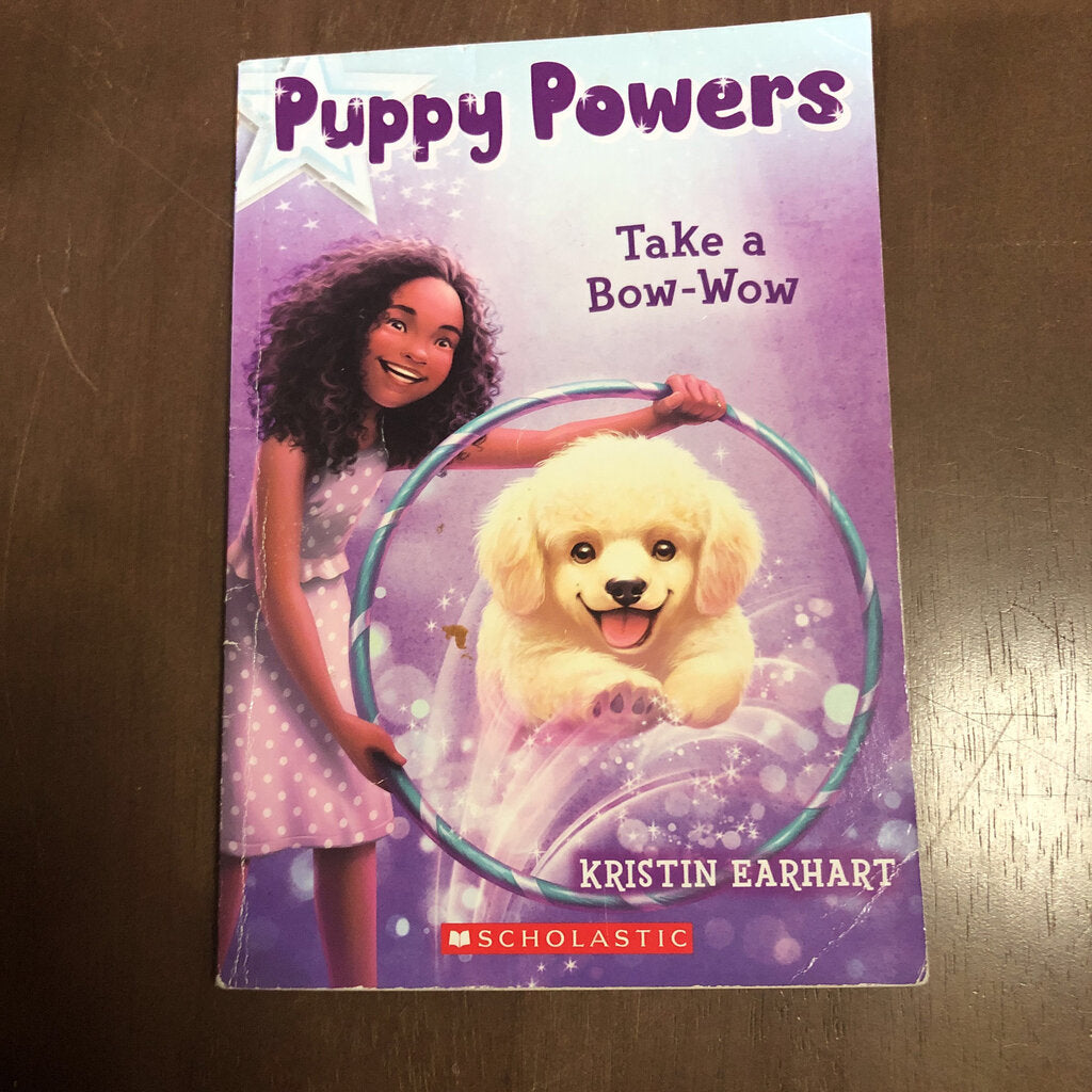 Take a Bow-Wow (Puppy Powers) (Kristen Earhart) -series