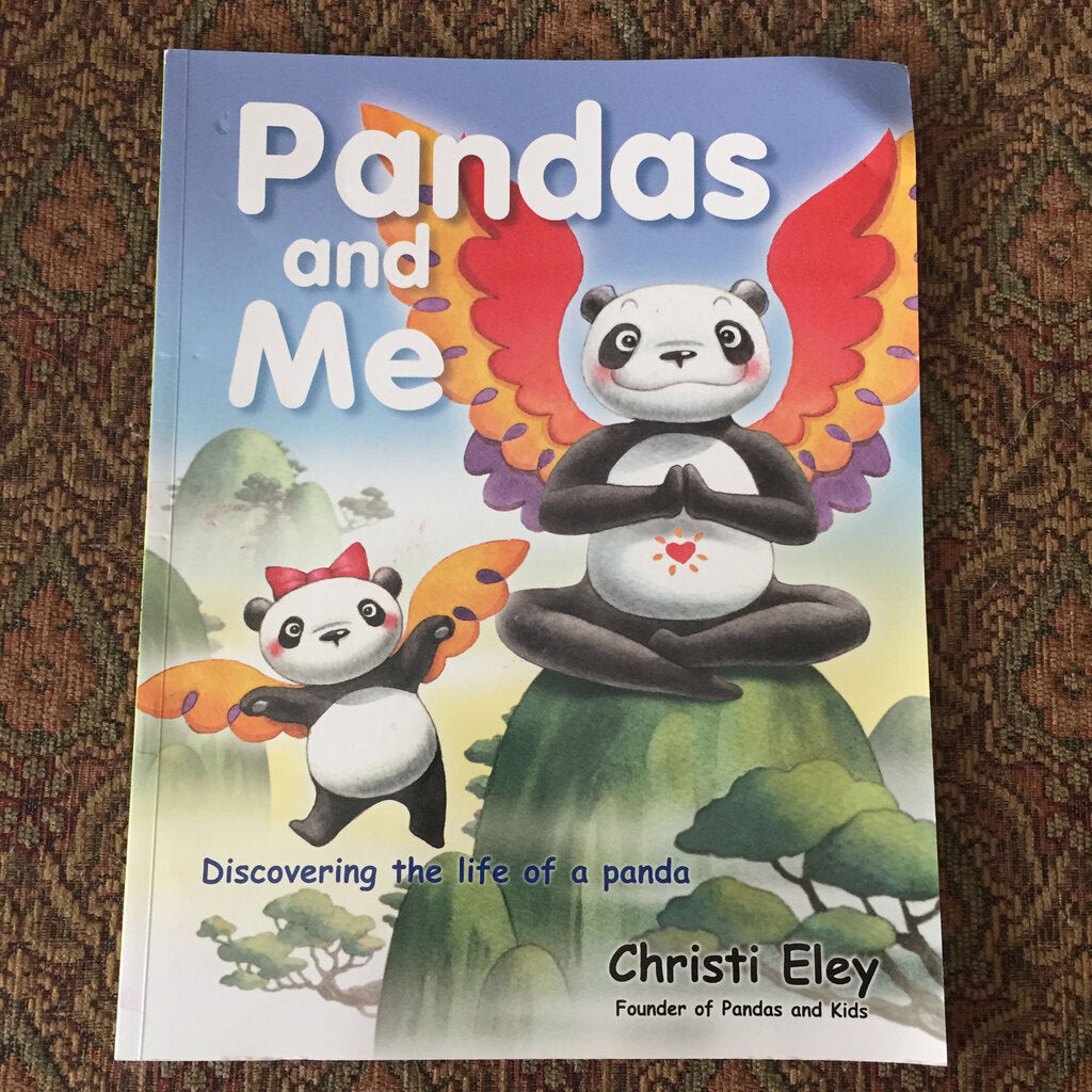 Pandas and Me (Christi Eley) -paperback