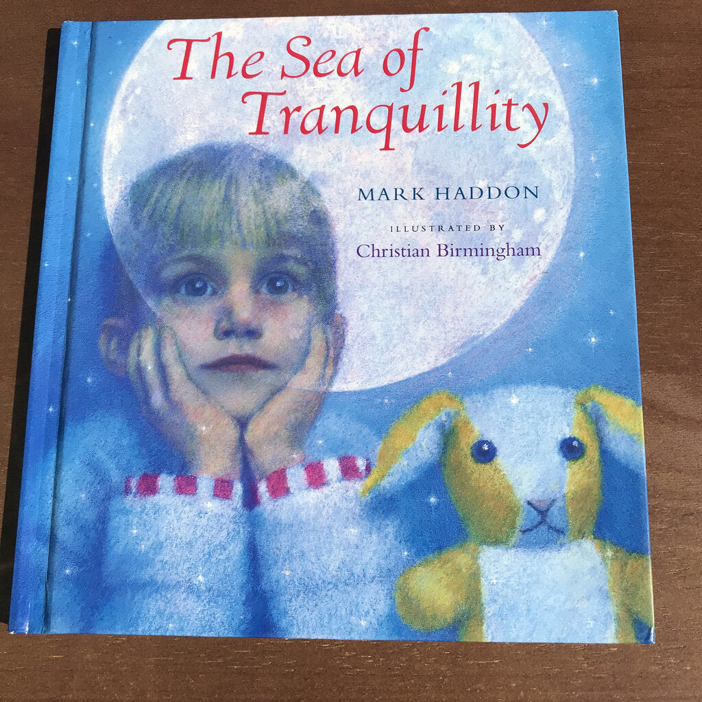 The Sea of Tranquility (Mark Haddon) -hardcover
