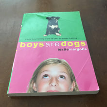 Load image into Gallery viewer, Boys are Dogs (Leslie Margolis) -chapter