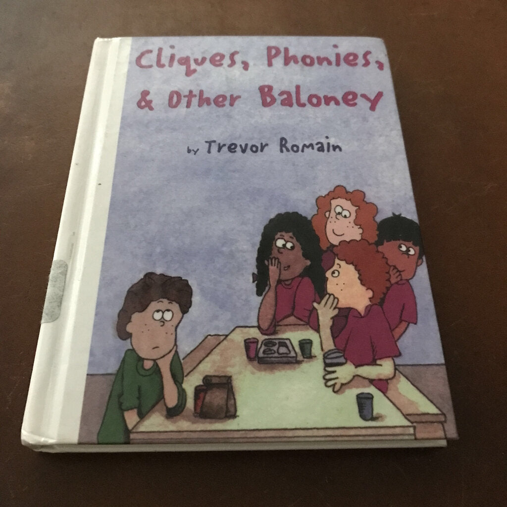 Cliques, Phonies, and Other Baloney (Trevor Romain) -chapter