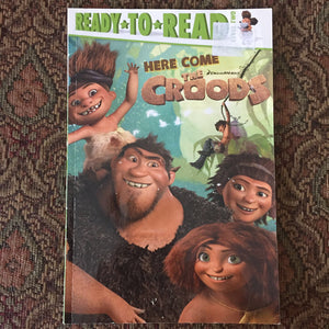 Here Comes the Croods (Ready to read level 2) -reader