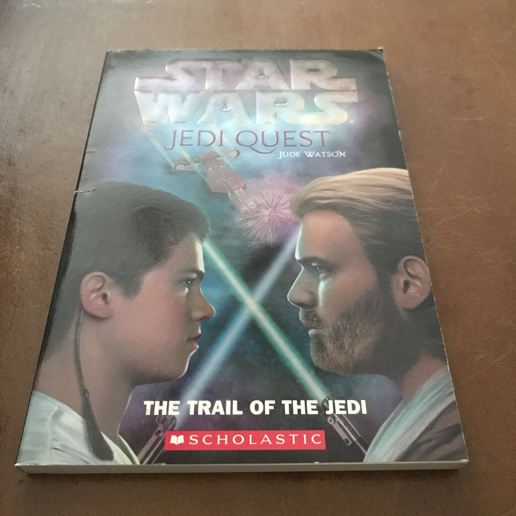 The trail of the Jedi (Jedi Quest) (Jude Watson) -series