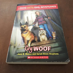 Cry Woof (A Dog & His Girl) (Jane B. Mason) -series