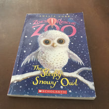 Load image into Gallery viewer, The Sleepy Snowy Owl (Zoe's Rescue Zoo) (Amelia Cobb) -series