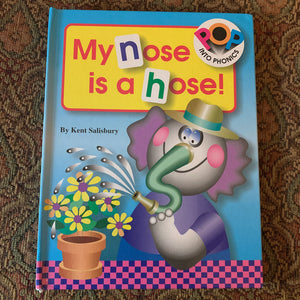 My Nose is a Hose -board