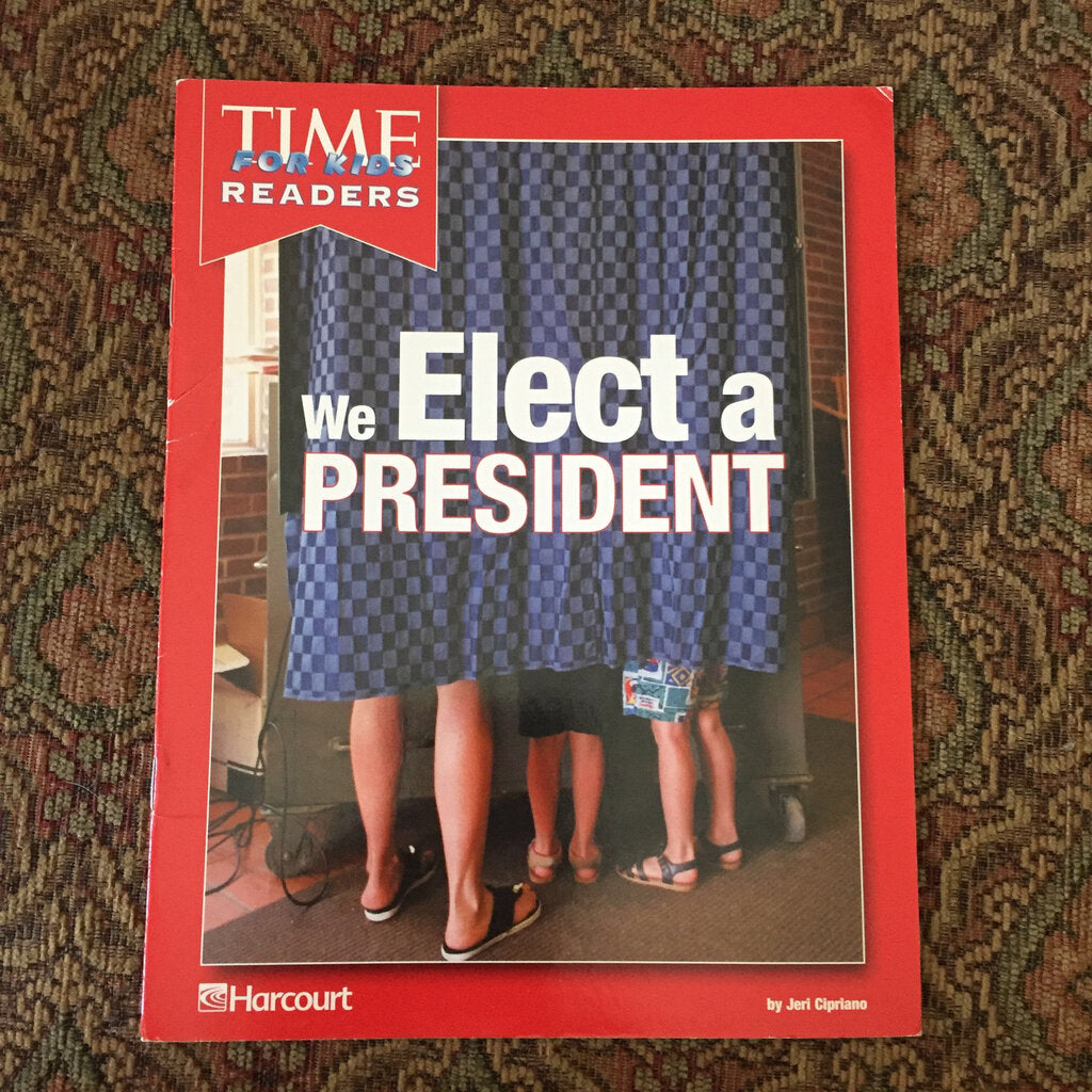 We Elect a President (Time For Kids) -reader