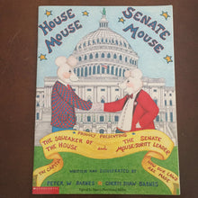 Load image into Gallery viewer, House Mouse, Senate Mouse (Peter W Barnes) -paperback