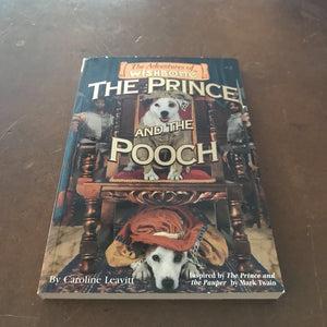 The Prince and the Pooch (Wishbone) (Caroline Leavitt) -novelization