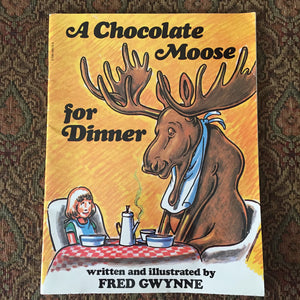 A Chocolate Moose (Fred Gwyne) -paperback