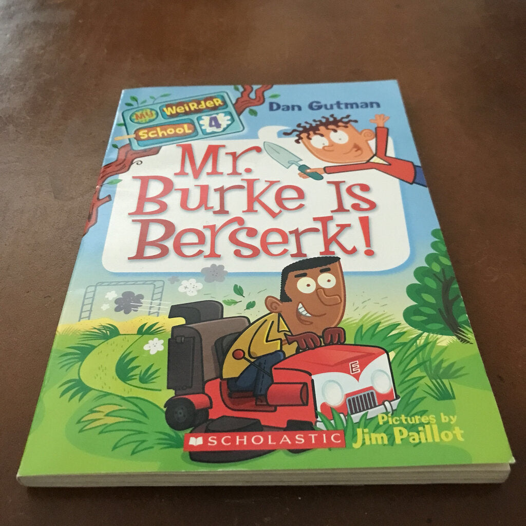 Mr. Burke is Berserk! (My Weirder School) (Dan Gutman) -series