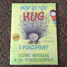 Load image into Gallery viewer, How Do You Hug a Porcupine? (Laurie Isop) -paperback