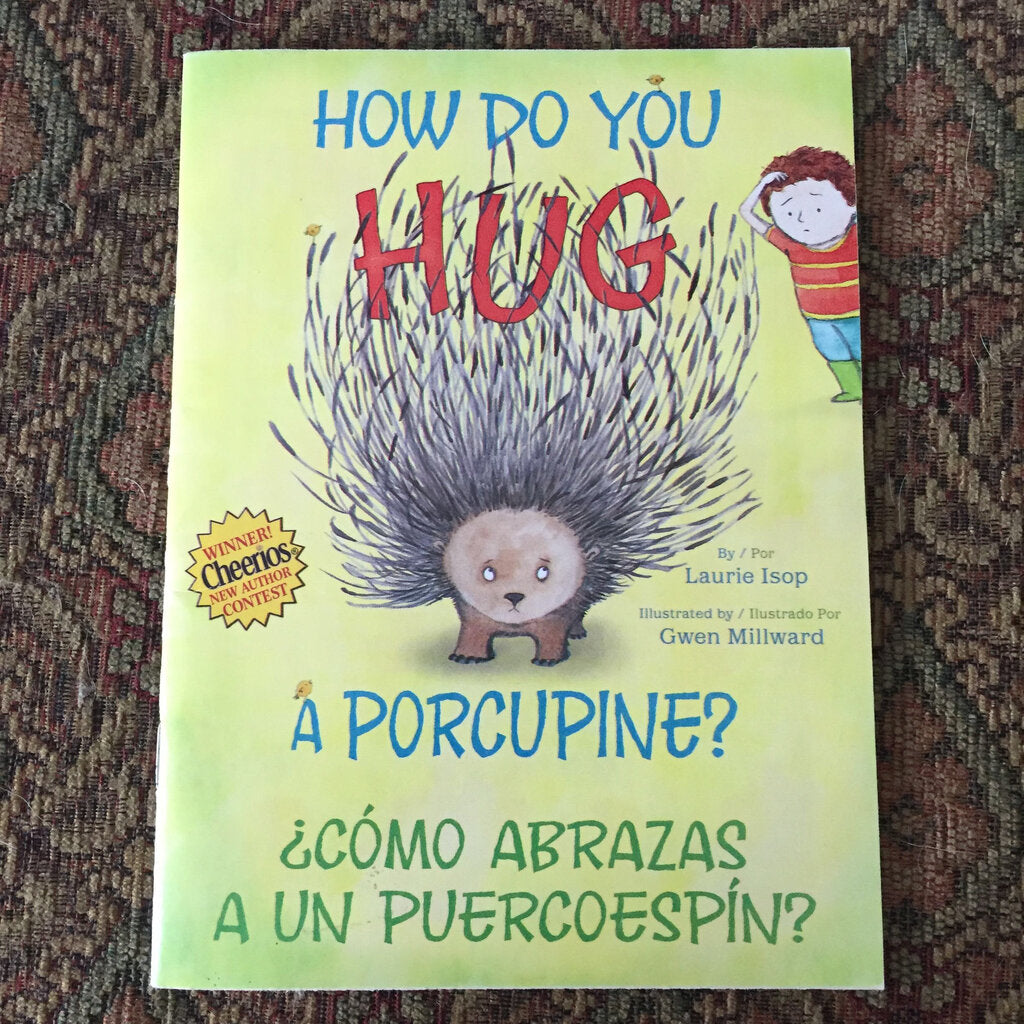 How Do You Hug a Porcupine? (Laurie Isop) -paperback